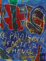 Le Palais idéal du facteur Cheval - Daniel Humair